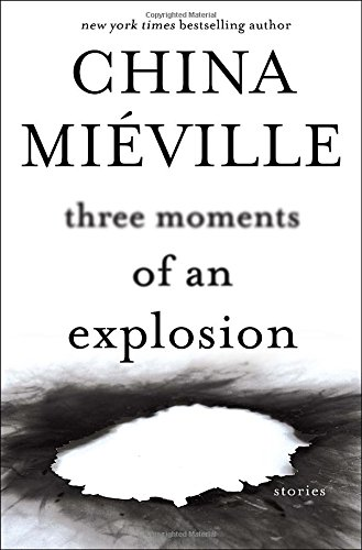 Three Moments of an Explosion US cover