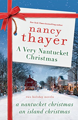 A Very Nantucket Christmas: Two Holiday Novels