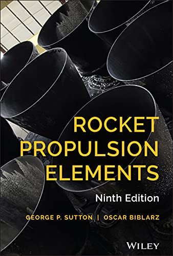 Rocket Propulsion Elements par George P. Sutton, Oscar Biblarz