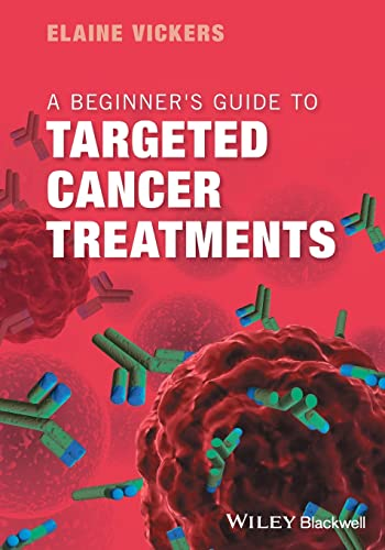 A Beginner's Guide to Targeted Cancer Treatments