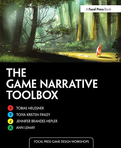 The Game Narrative Toolbox par Tobias Heussner, Toiya Kristen Finley, Jennifer Brandes Hepler, Ann Lemay
