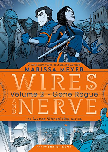 Wires and Nerve 2: Gone Rogue