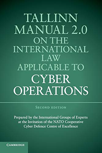 Tallinn Manual 2.0 on the International Law Applicable to Cyber Operations par