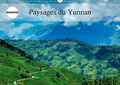 Paysages Du Yunnan 2018: Regards Sur La Chine, Plus Precisement Le Yunnan