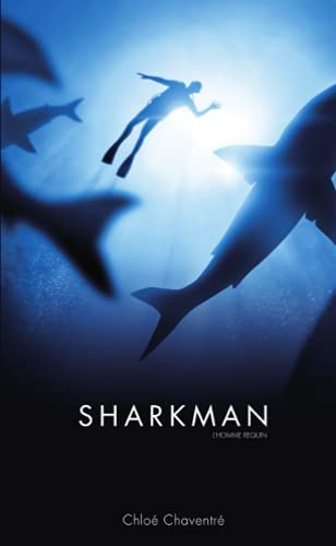 Sharkman, L'Homme requin