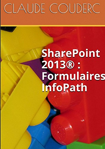 SharePoint 2013 : Formulaires InfoPath