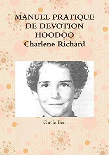 MANUEL PRATIQUE DE DEVOTION HOODOO Charlene Richard
