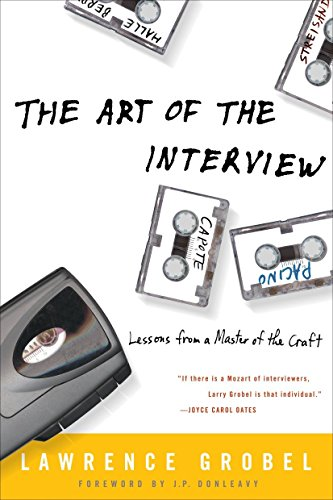 The Art of the Interview: Lessons from a Master of the Craft