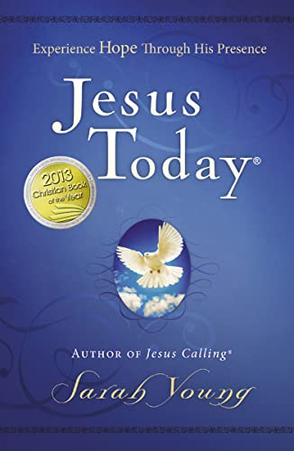 Jesus Today: Experiencing Hope Through His Presence