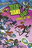 Teen Titans Go!: Bring It On!