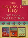 "Louise L. Hay, The Louise L.Hay Gift Collection: ""You Can Heal Your Life"", ""You Can Heal Your Life Companion Book"", ""Meditations to Heal Your Life"""