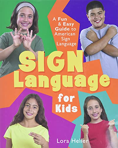 Sign Language for Kids: A Fun & Easy Guide to American Sign Language