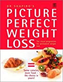 Picture Perfect Weight Loss: The Visual Programme for Permanent Weight Loss