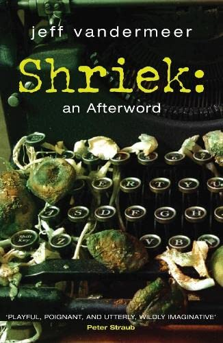 Shriek: An Afterword, UK cover