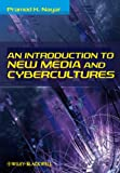 An Introduction to new media and cybercultures-visual