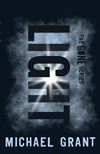 The Gone : Book 6, The Light
