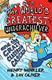 The World's Greatest Underachiever and the Crazy Classroom Cascade