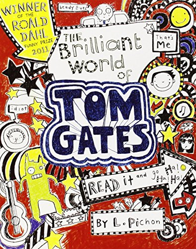 The Brilliant World of Tom Gates par Liz Pichon