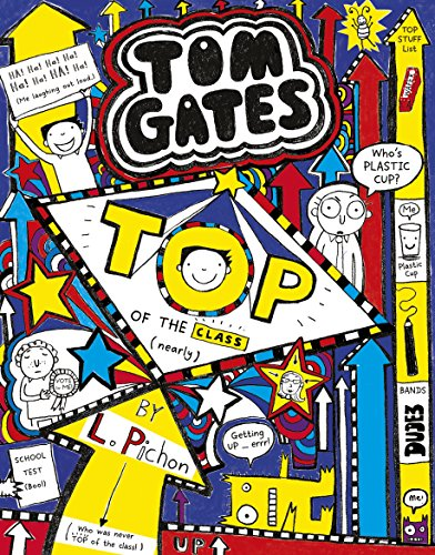 Tom Gates : Top of the Class (Nearly)