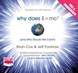 Why does E=MC2 and Why should we Care? (unabridged audiobook)