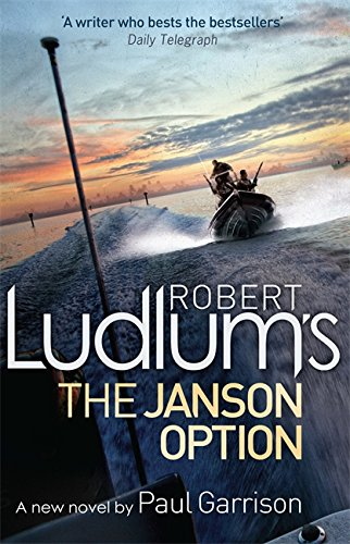 Paul Garrison - Robert Ludlum's The Janson Option