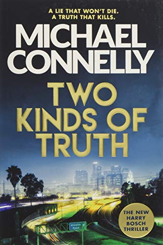 Michael Connelly - Two Kinds of Truth (Harry Bosch 20)
