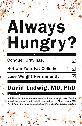 Always Hungry?: Beat cravings and lose weight the healthy way!