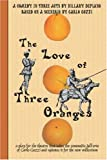 Hillary DePiano, Carlo Gozzi ,The Love of Three Oranges: A Play for the Theatre