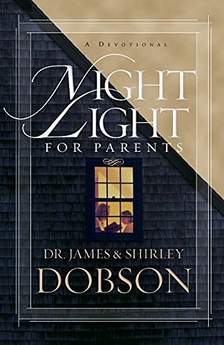 Night Light for Parents: A Devotional par Dr James C Dobson PH.D., Shirley Dobson M.A