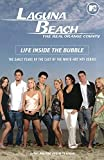 Laguna Beach: The Real Orange County: Life Inside the Bubble