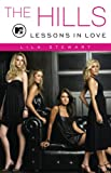 The Hills: Lessons in Love