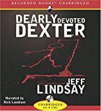 Dearly Devoted Dexter.