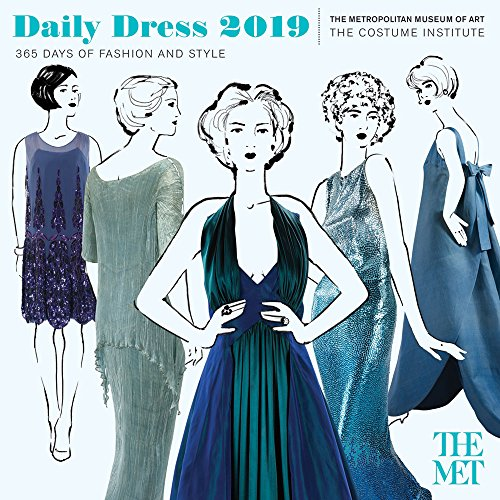 Daily Dress 2019 Calendar: 365 Days of Fashion and Style