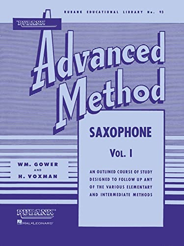 Rubank Advanced Method Saxophone par H. Voxman, William Gowe