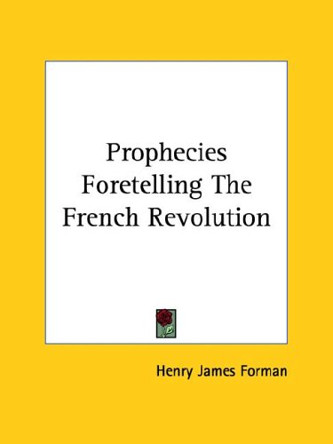 Prophecies Foretelling the French Revolution