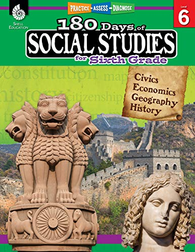 180 Days of Social Studies for Sixth Grade: Practice-Assess-Diagnose