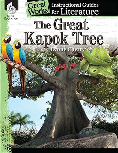 The Great Kapok Tree: An Instructional Guide for Literature