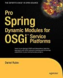 couverture du livre Pro Spring Dynamic Modules for OSGi Service Platforms