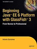couverture du livre 'Beginning Java EE 6 Platform with GlassFish 3: From Novice to Professional'