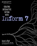 Creating interactive fiction with Inform 7-visual