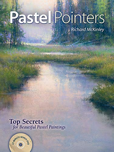 Pastel Pointers: Top Secrets for Beautiful Paintings