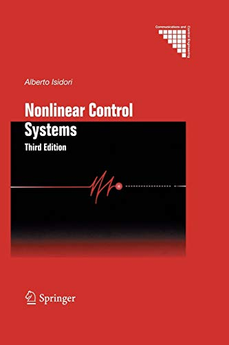 Nonlinear Control Systems (Communications and Control Engineering): Third Edition
