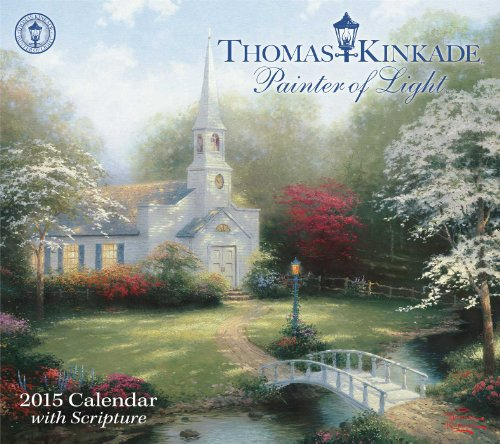 Thomas Kinkade Painter of Light with Scripture 2015 Deluxe Wall Calendar