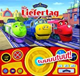 Chuggington - Liefertag (Pappbilderbuch mit Lenkrad, Hupe und Klangleiste)