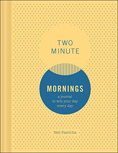 Two Minute Mornings: A Journal