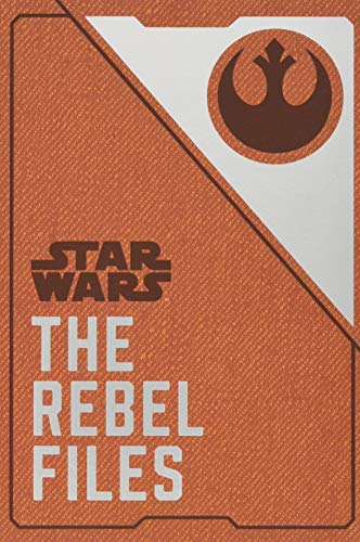 Star Wars The Rebel Files