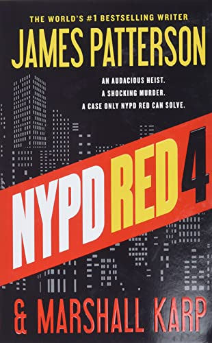 James Patterson & Marshall Karp - NYPD Red 4 (Band 4)