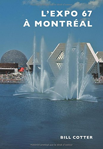 L'Expo 67 a Montreal