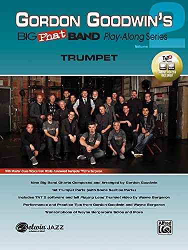 Gordon Goodwin's Big Phat Band Play-along series Volume 2 +DVD - Trompette (Trumpet) --- Alfred Publising