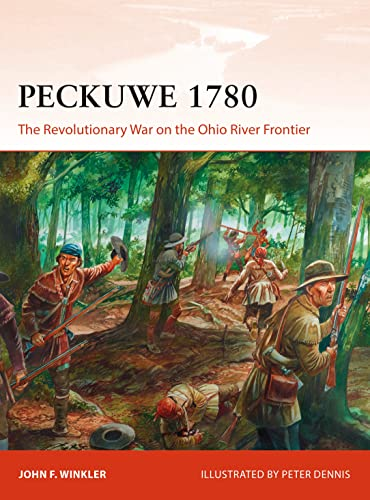 Peckuwe 1780: The Revolutionary War on the Ohio River Frontier par John F. Winkler